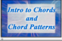 Lesson 4: Intro to Chords and Chord Patterns